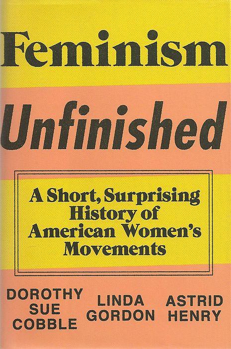 click the ongoing feminist revolution feminist history history